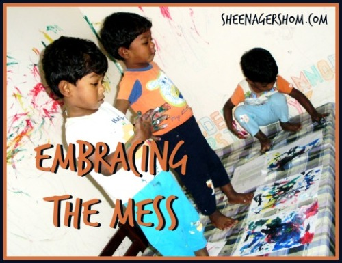 Embracing the Mess