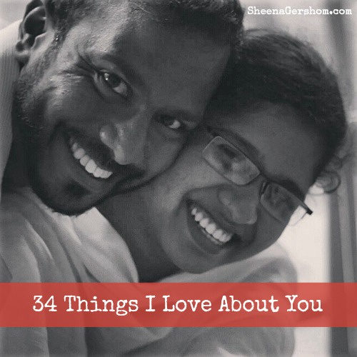 34 Things I Love About You